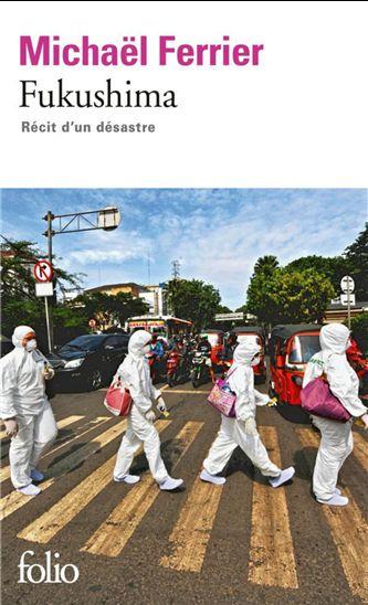 Michael Ferrier, Fukushima, Récit d'un désastre (2012)