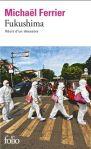 Fukushima. Récit d'un désastre, Michael Ferrier (2012)