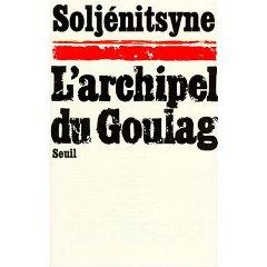 Aujourd'hui, L'Archipel du goulag ne fait plus frémir...